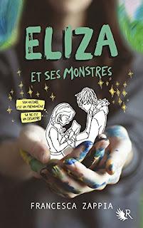 Eliza et ses monstres - Francesca Zappia