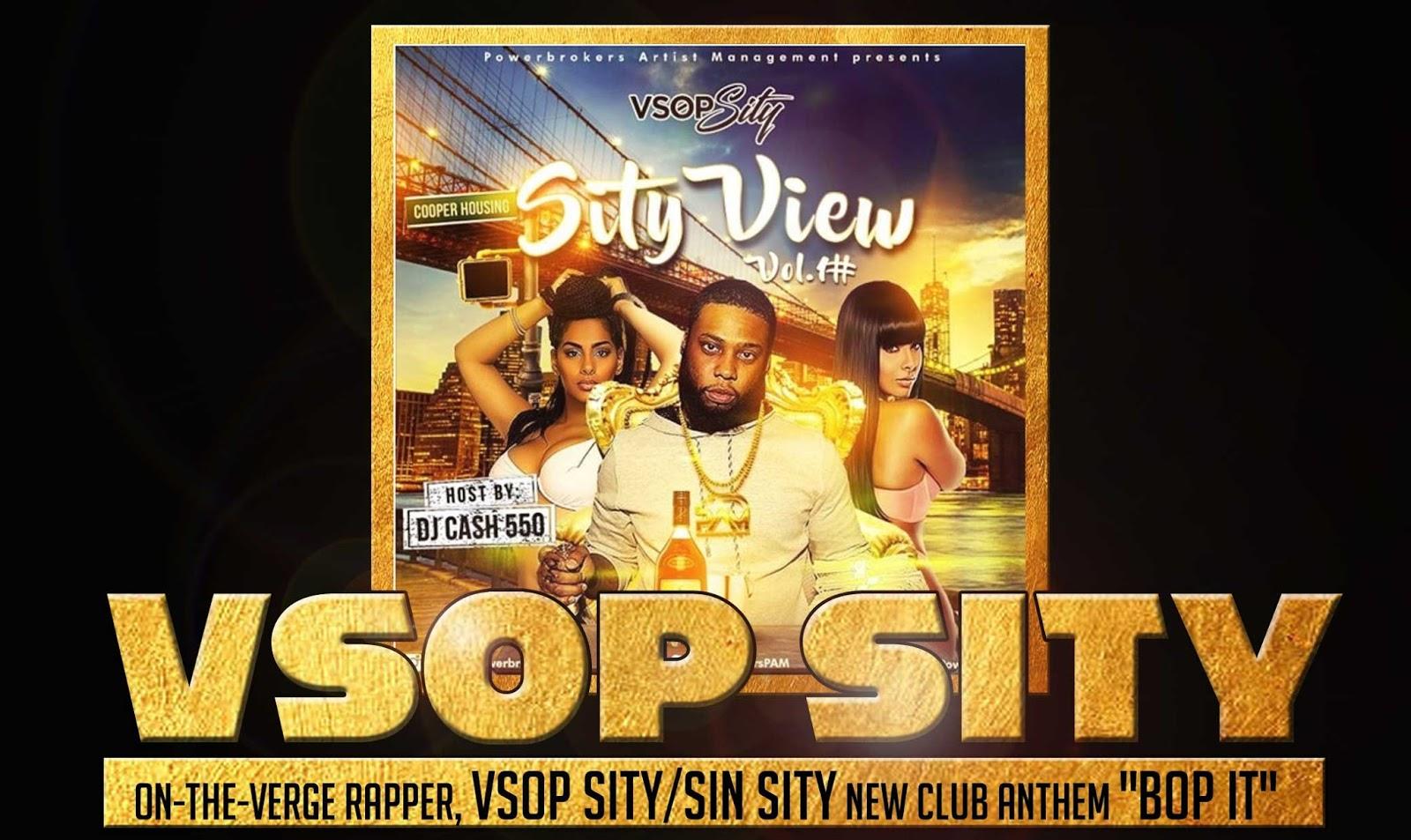 NYC HIPHOP>> On-The-Verge rapper, VSOP Sity/Sin Sity new