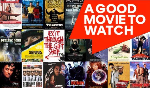 A Good Movie to Watch - Ενδιαφέρουσες προτάσεις ταινιών ανά κατηγορία στο Netflix και όχι μόνο
