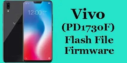 Vivo V9 (PD1730F) Flash File Tested Stock ROM Firmware