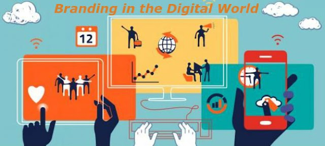 Branding in the Digital World