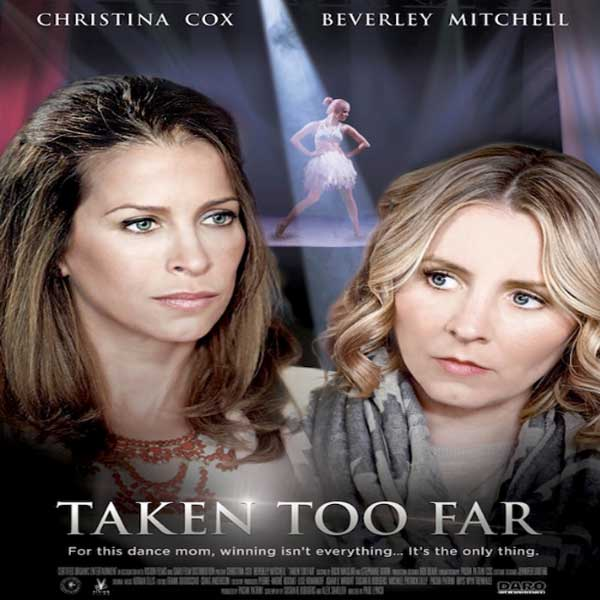 Taken Too Far, Taken Too Far Synopsis, Taken Too Far Trailer, Taken Too Far review, Taken Too Far Poster