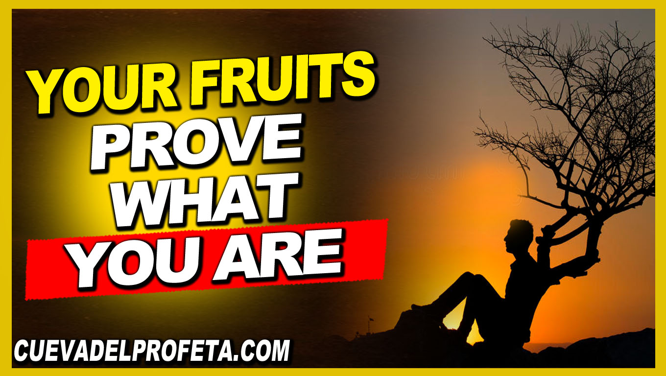 Your fruits prove what you are - William Marrion Branham - William Marrion Branham