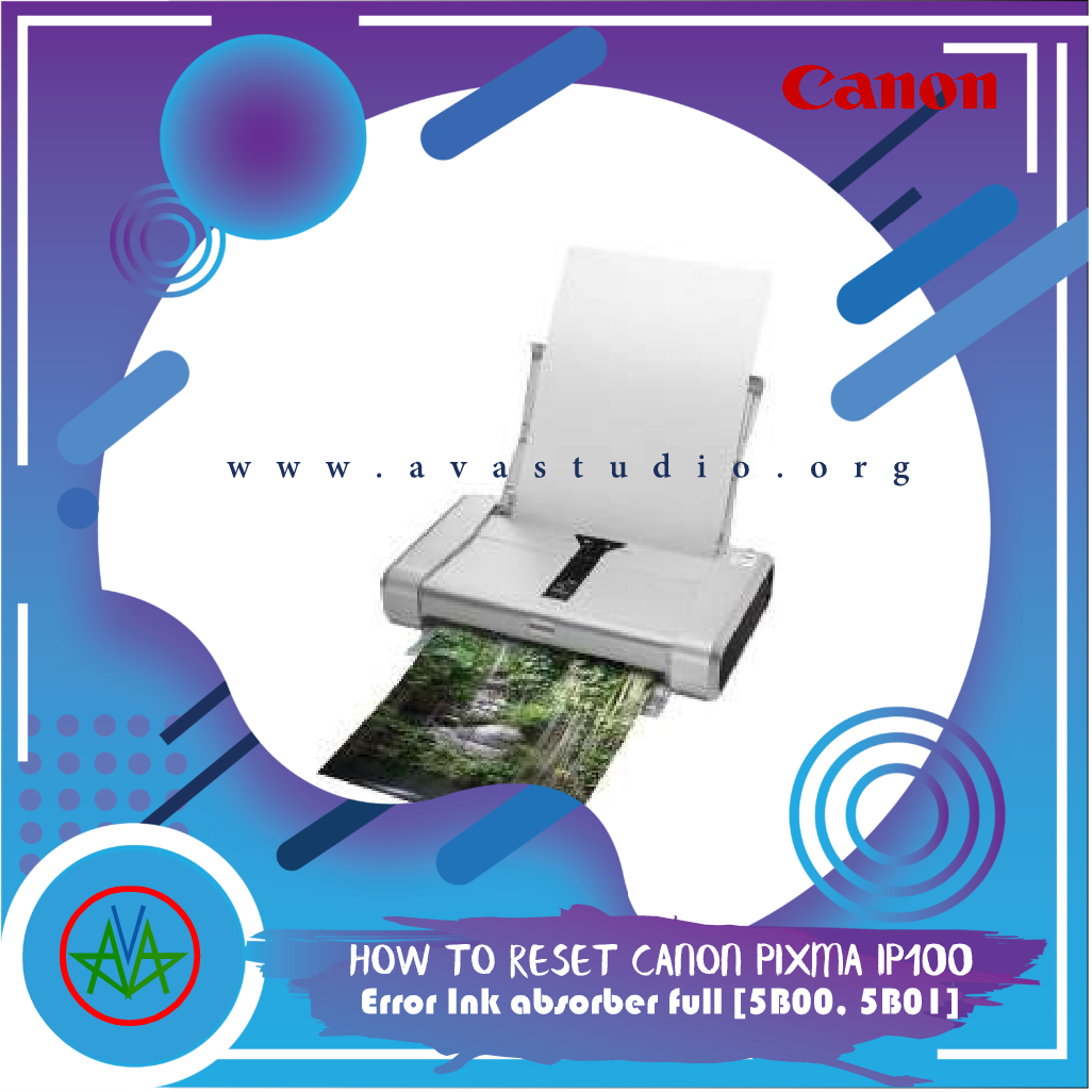 How to Reset Canon Pixma iP100 error Ink absorber full [5B00, 5B01]