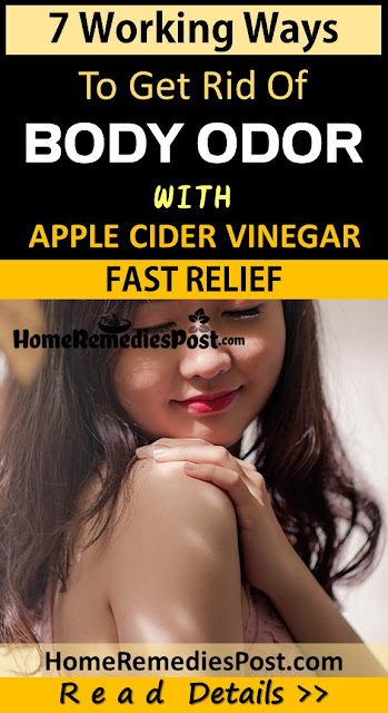 Apple Cider Vinegar For Body Odor, Body Odor, How To Get Rid Of Body Odor, Home Remedies For Body Odor,