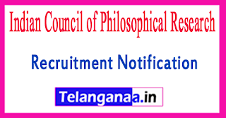 Indian Council of Philosophical Research ICPR Recruitment Notification 2017 Last Date 14-07-2017
