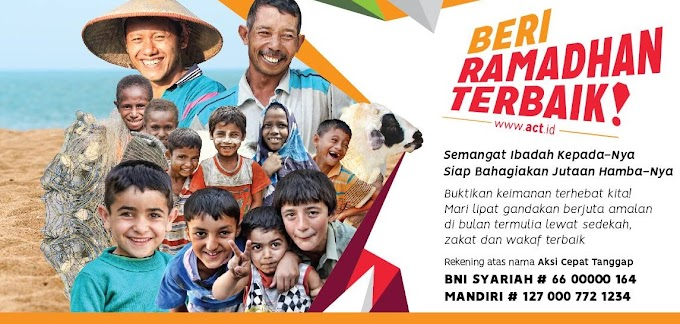 Beri Ramadan Terbaik bersama ACT