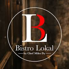 The Bistro Lokal by Chef Miko Dy