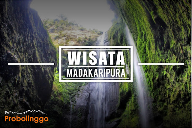 Wisata Madakaripura Probolinggo