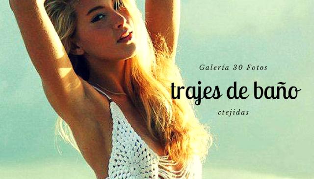 Galería: Trajes de Baño Tejidos - 30 Fotos