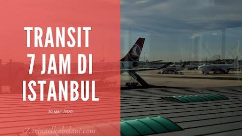 Transit 7 Jam di Istanbul