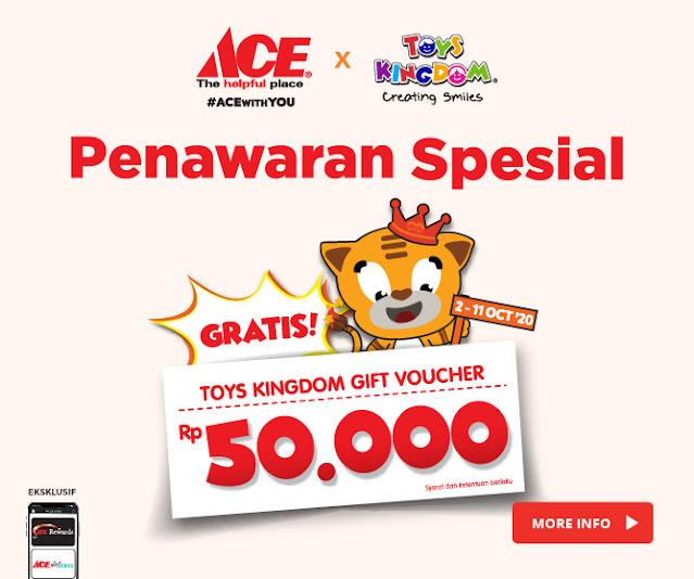 #AceHardware - #Promo Penawaran Special Belanja Min 500 Ribu GRATIS Voucher Toys Kingdom 50 RIvu (s.d 11 Okt 2020)