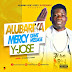 MUSIC: Y JOSE Alubarika – MERCY