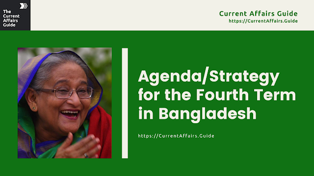 Strategy for the fourth term in bangladesh - Sheikh Hasina