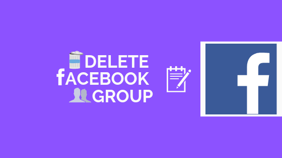 Delete A Facebook Group<br/>