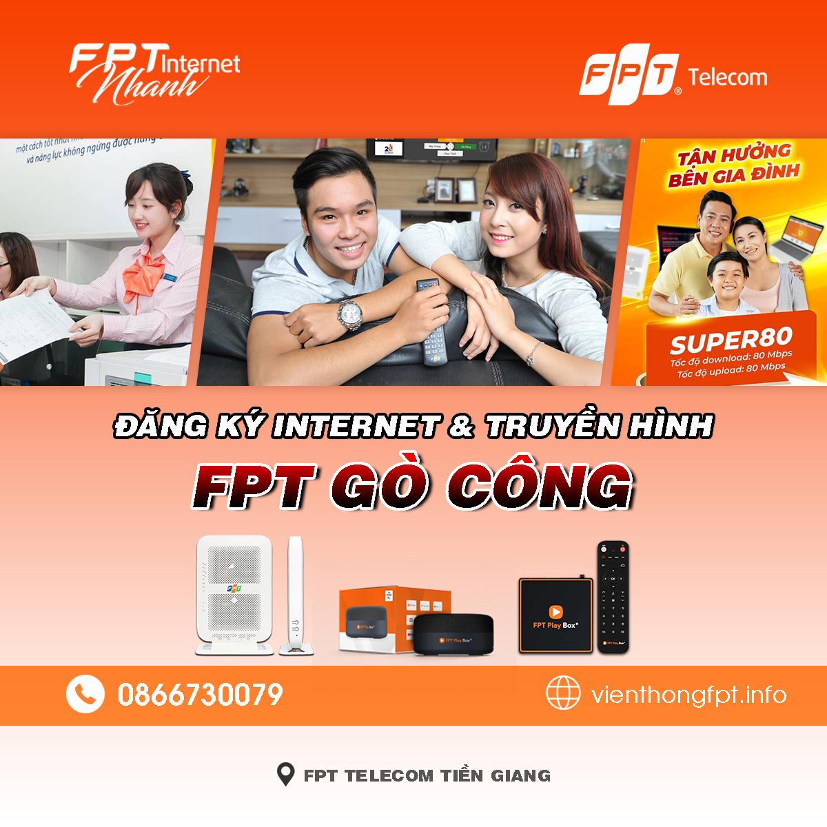 Tổng đài FPT Gò Công - Đơn vị lắp mạng Internet và Truyền hình FPT