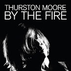 THURSTON MOORE - By the fire (Álbum)