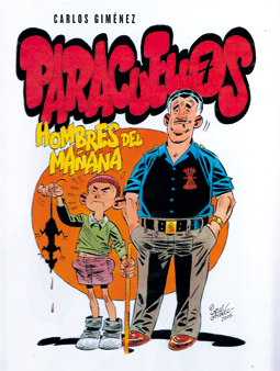 Hombres del mañana de Carlos Giménez. Edita Reservoir Books. Comic huérfanos