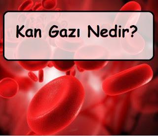 Kan Gazı Nedir