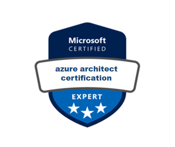 How To Earn Microsoft Azure Architect Certification?