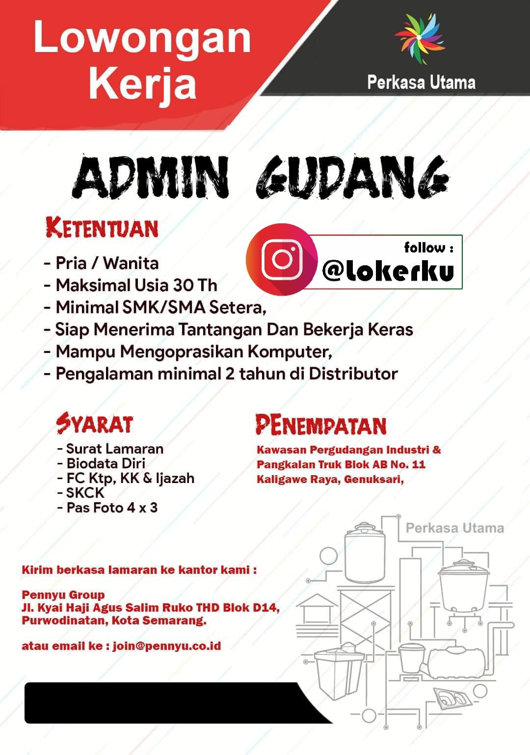 Lowongan Kerja Admin Gudang Di Perkasa Utama Semarang Lowongan