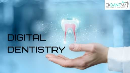 Digital Dentistry is Boon for Dentistry