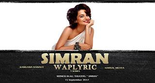 Simran Movie All Songs Lyrics Kangana Ranaut