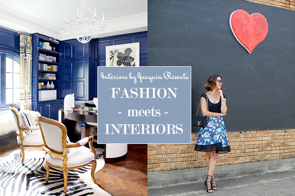 Interiors by Jacquin Fashion Meets Design featuring Fashion