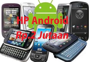 HP android Rp.2 jutaan terbaru