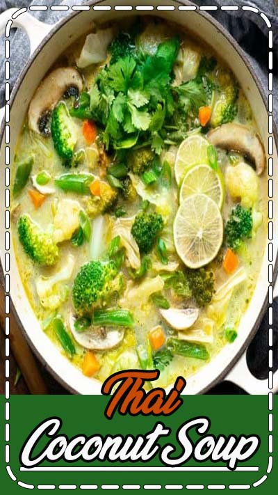 Thai coconut soup loaded with fresh vegetables simmered in coconut milk and green curry sauce. Healthy meal prep and easy comfort food #vegan #glutenfree #greencurry #currysoup #Thaicurry #vegetariansoup