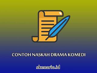 Contoh Naskah Drama Komedi 10 Orang