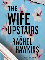 The Wife Upstairs by Rachel Hawkins book cover and review