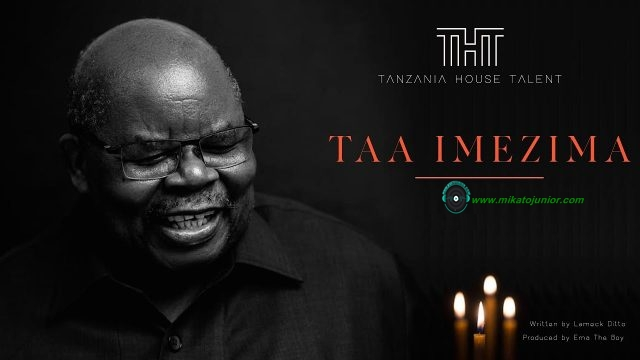 MUSIC: Tanzania House Of Talent – Taa Imezima
