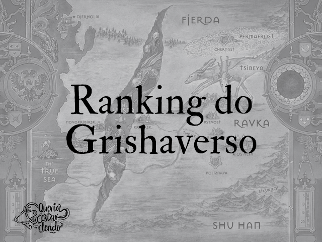 Ranking do Grishaverso