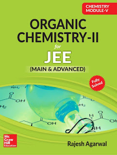 MC GRAW HILL EDUCATION: ORGANIC CHEMISTRY-V For JEE Mains& Advanced