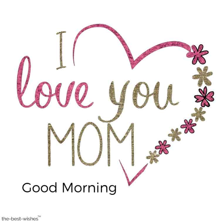 good morning greeting with i love you mom