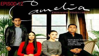 Tonton Drama Camelia Episod 12