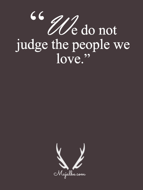 We Don't Judge We Love