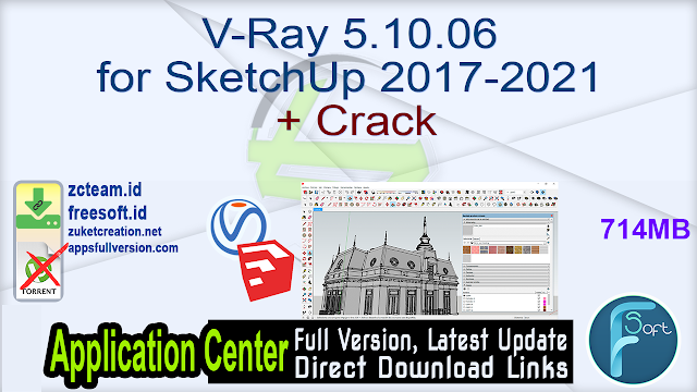 V-Ray 5.10.06 for SketchUp 2017-2021 + Crack_ ZcTeam.id