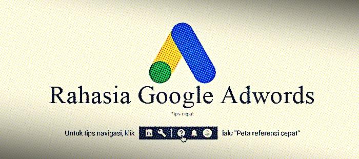 Rahasia Google Adwords dalam dunia periklanan web. Tidak ada yang menghasilkan lebih banyak tanggapan konsumen daripada dengan iklan bayar per klik (PPC).