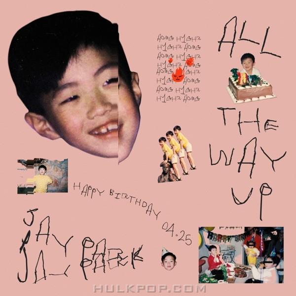 Jay Park – All the Way Up – Single