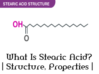 What Is Stearic Acid?