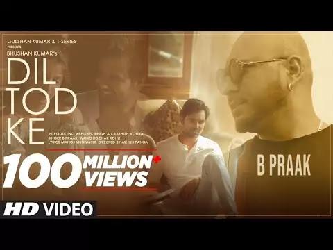 Dil Tod Ke Lyrics B Praak