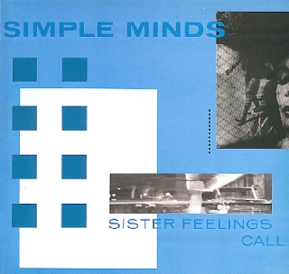 The best post-punk album that 'never' existed': Simple Minds Sister Feelings Call:
