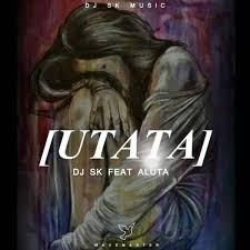 http://www.mediafire.com/file/lj6966qbedwz4x7/DJ+SK+x+Aluta+-+uTata+%28Main+Mix%29.mp3