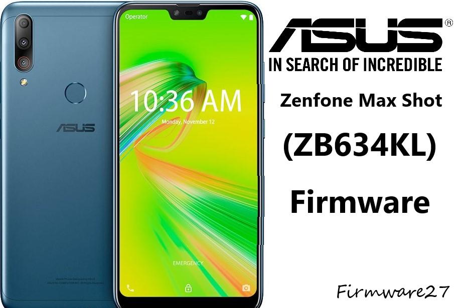 Firmware Asus Zenfone Max Shot (M2) ZB634KL