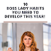 10 Boss Lady Habits You Need To Develop This Year!