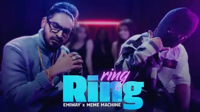 Ring Ring (Lyrics) in English - Emiway ft Meme Machine