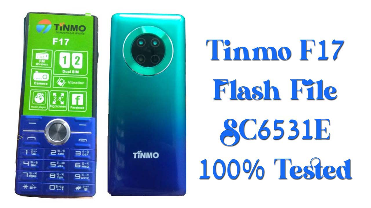 Download the Tinmo F17 Flash File for your Tinmo feature phone