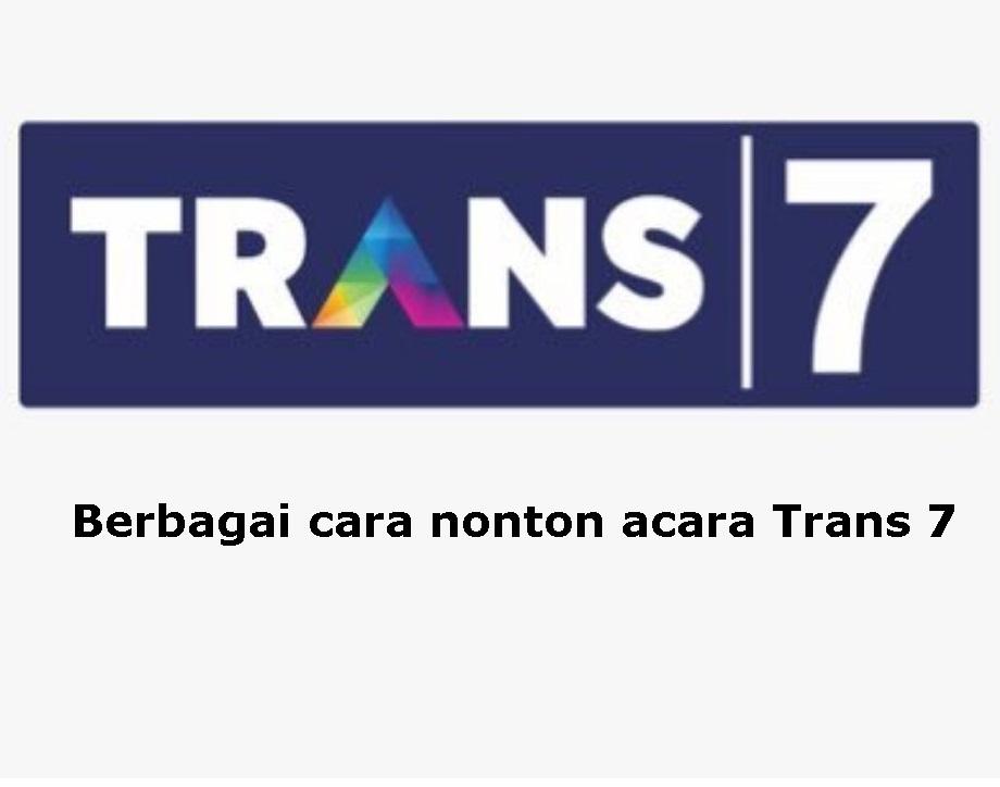 link live streaming trans7 online